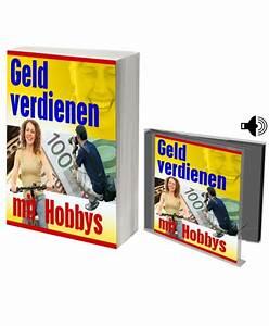 Mit Hobby Geld Verdienen : ebook und audioguide mp3 geld verdienen mit hobbys metroprime s shop ~ Orissabook.com Haus und Dekorationen