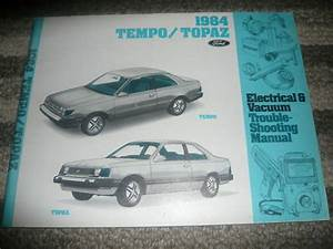 1984 Ford Tempo Mercury Topaz Wiring Electrical Ewd Evtm Service Shop Manual Oem