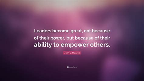 john  maxwell quote leaders  great