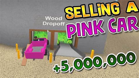 sell  pink car  wood dropoff lumber