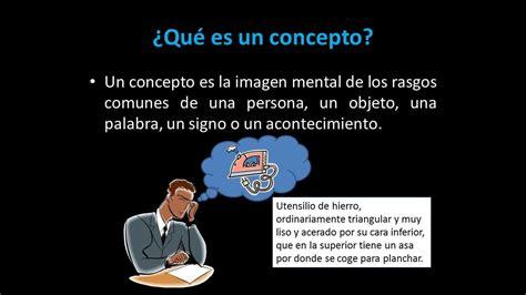 El Concepto Y Sus Características.