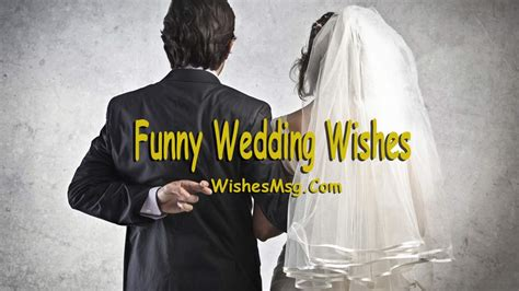 funny wedding wishes quotes  humorous messages wishesmsg