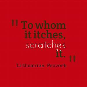 To whom it itch... Lithuanian Love Quotes