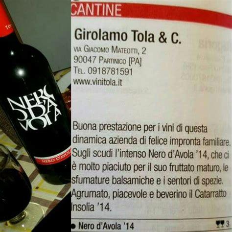 Due Bicchieri Gambero Rosso by Vinho Siciliano Nero D Avola Tola Due Bicchieri Gambero