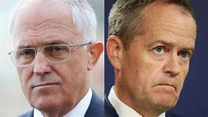 Malcolm Turnbull And Bill Shorten Gear Up For First Day Of