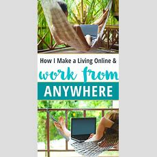 How I Make A Living Online And Work From Anywhere In The World  De La Pura Vida