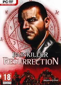 Painkiller Resurrection sur PC