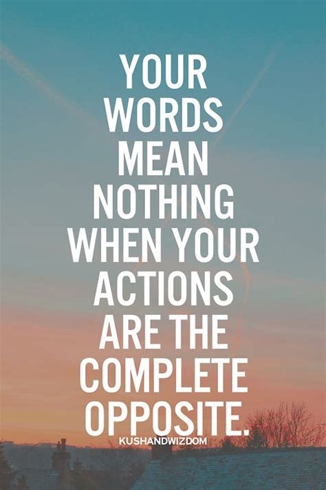 My Words Mean Nothing Quotes