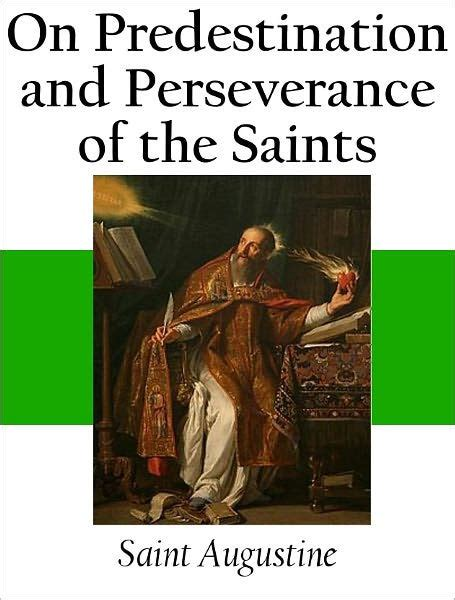 barnes and noble st augustine on predestination and perseverance of the saints by