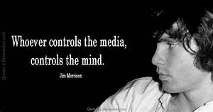 Whoever control... Jim Morrison Hero Quotes