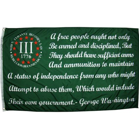 What is most important of this grand experiment, the united. Washington Bear Arms Quote Flag / Green 2nd Amendment Flags for Sale ( 3% ) -3 X 5 ft. Standard ...