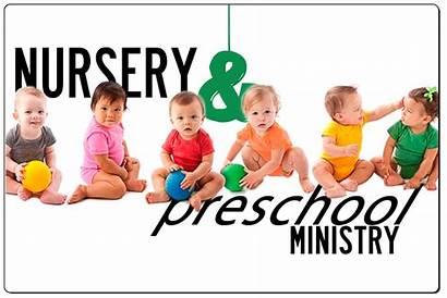 Ministry Nursery Preschool Children Church Ministries Congregation