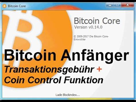 It builds the backbone of the network. Bitcoin Wallet 0.14.0 - * Transaktionsgebühr + Coin ...