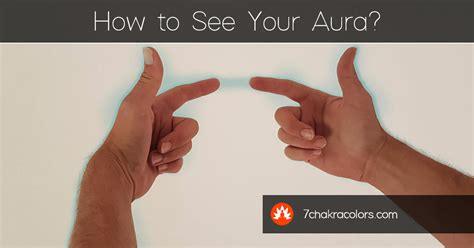 how to find your aura color how to see your aura tutorials exercises 7 chakra