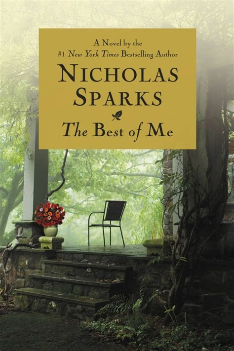 Nicholas Sparks Best Book The Best Of Me By Nicholas Sparks Summer Reading List