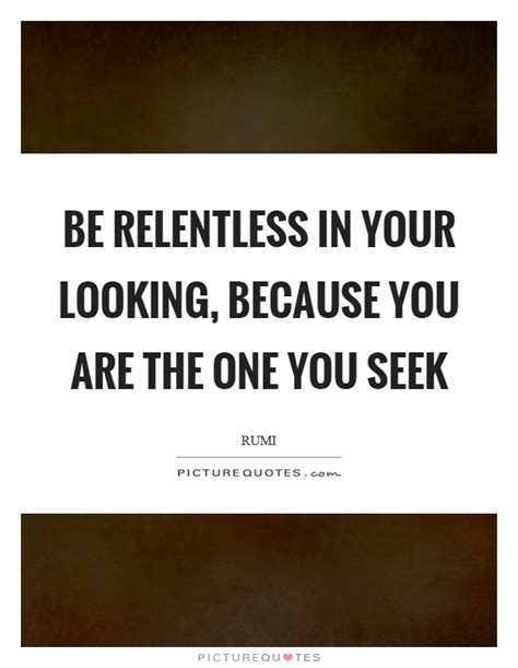Relentless Love Quotes