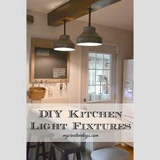 Diy Kitchen Light Fixtures {part 2}  My Creative Days