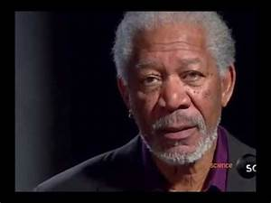 Morgan Freeman - Is There Life After Death? - YouTube