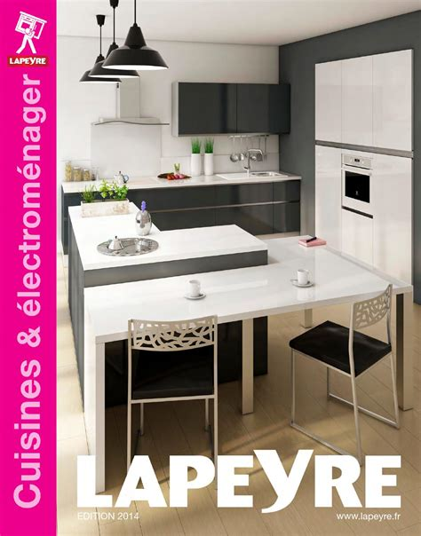 meubles cuisine lapeyre catalogue lapeyre cuisines électroménager 2014 by joe