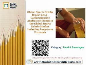 Global Sports Drinks Report 2014 - Comprehensive Analysis ...