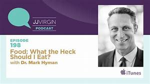 Food: What the Heck Should I Eat? with Dr. Mark Hyman ...