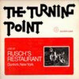 THE TURNING POINT / LIVE AT RUSCH'S RESTRAURANT ...
