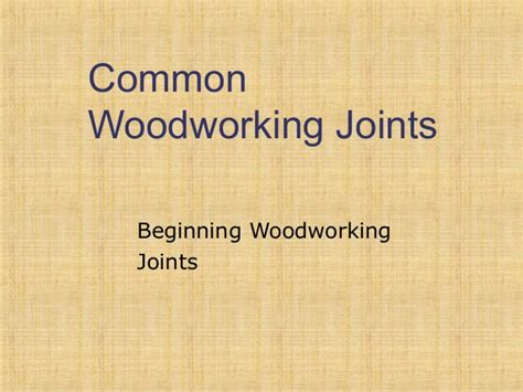 wood joints  carpentry tools