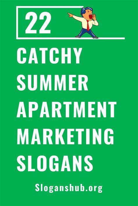 Apartment Advertising Slogans For Summer Latest