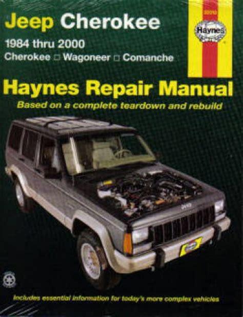 free online auto service manuals 1994 jeep cherokee transmission control haynes jeep cherokee wagoneer comanche 1984 2001 repair manual
