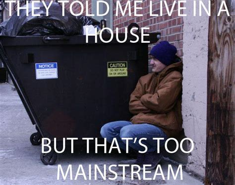 Homeless Meme - homeless hipster meme