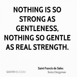 Gentle Strength Quotes. QuotesGram