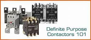 All About Definite Purpose Contactors