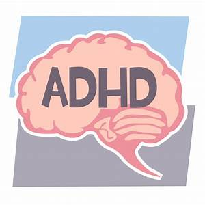 Secrets Of The Adhd Brain  U2013 Adhd Just Like Me