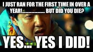 Did You Die Meme - but did you die imgflip