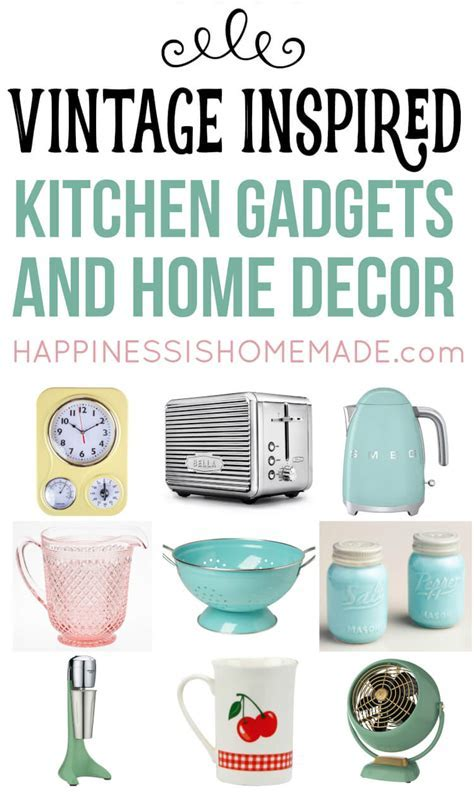 Vintage Inspired Kitchen Decor & Gadgets   Happiness is