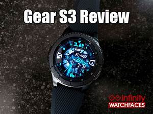 Samsung Gear S3 Review By Infinity Watchfaces Infinity