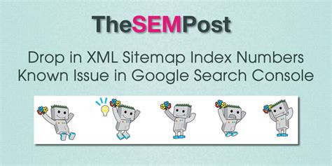 Drop Xml Sitemap Index Numbers Known Issue Google