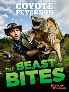The Beast of Bites by Coyote Peterson: New 9780316461108 ...