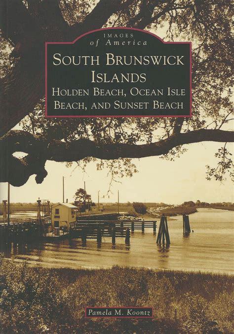ocean isle beach history book released ocean isle