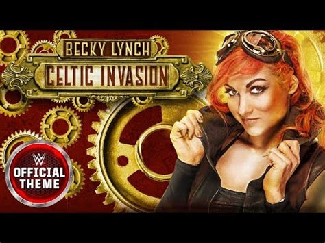 becky lynch celtic invasion wwe theme song
