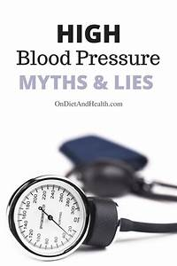 Do You Know About High Blood Pressure Myths And Lies  Not