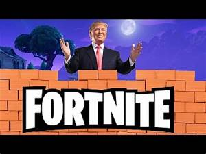 "Fortnite Battle Royale Online ""TRUMP IS HERE"" - YouTube"