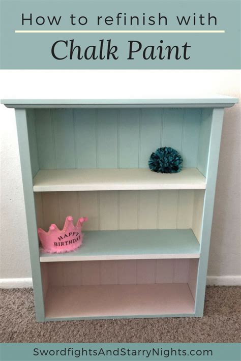 how to refinish a dresser with paint how to refinish furniture or a bookcase with chalk paint