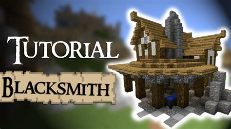 minecraft tutorial   build  medieval blacksmith youtube