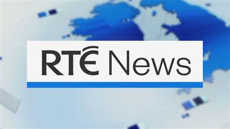 rte news english   ireland