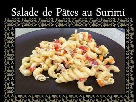 recette salade de pates au surimi recette de salade de pates au surimi 28 images recettes de salades et salade de p 226 tes 23