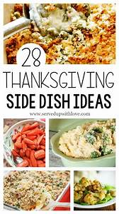 Served Up With Love28 Thanksgiving Side Dish Ideas
