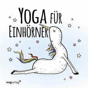 Bilder Von Einhörner : yoga f r einh rner s e und rosarote yoga anleitung bedeutung online ~ Frokenaadalensverden.com Haus und Dekorationen
