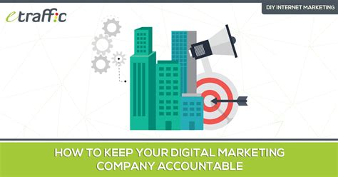 Website Marketing Companies by How To Keep Your Digital Marketing Company Accountable