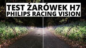 Philips Racing Vision H7 : testujemy ar wki h7 philips racing vision youtube ~ Jslefanu.com Haus und Dekorationen